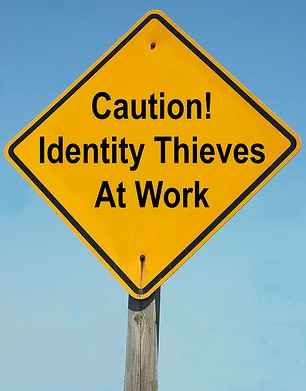 Caution! Identity Thieves At Work
